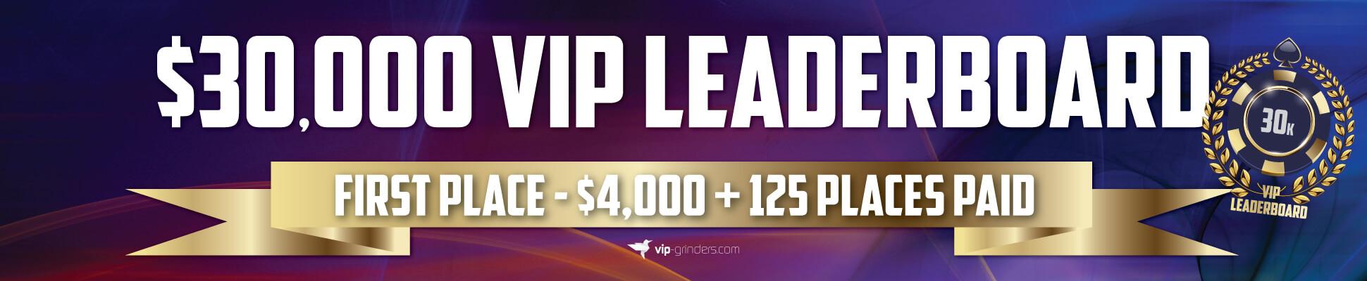 $30k VIP Leaderboard