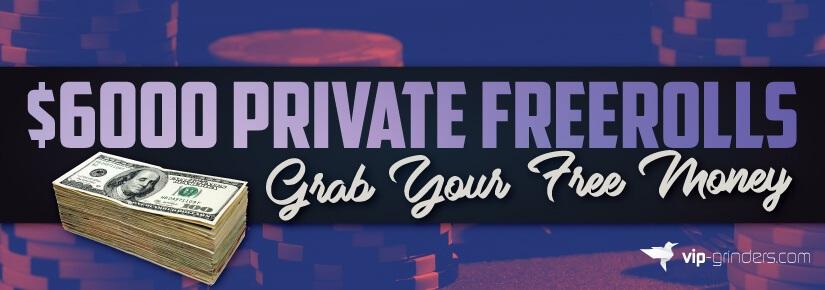 6000 Private Freeroll