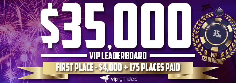 $35,000 VIP Leaderboard January