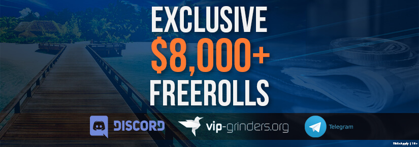 $8,000 up for grabs in private VIP-Grinders Freerolls in June!