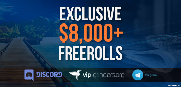 Best $8,000 Exclusive VIP-Grinders Poker Freerolls from August 2nd - August 5th