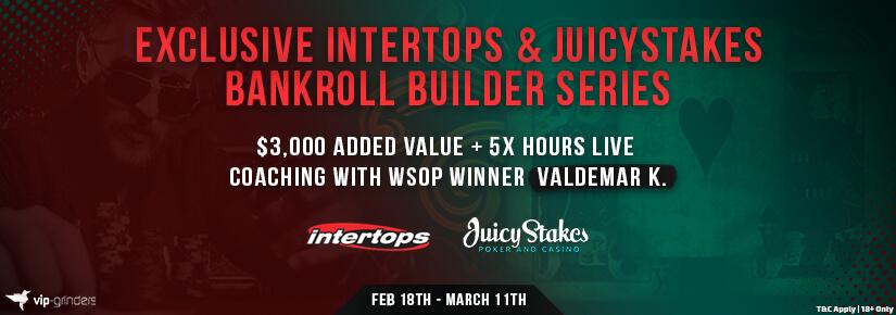 Exclusive Intertops & JuicyStakes Bankroll Builder Series