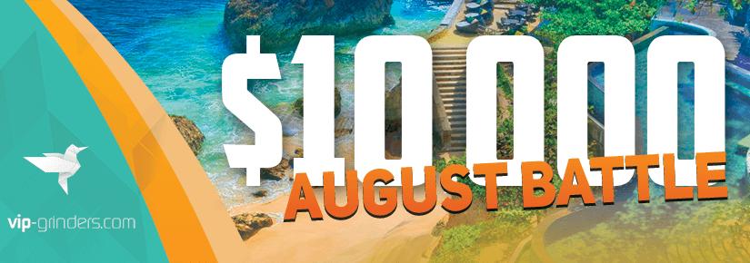 $10.000 August Battle