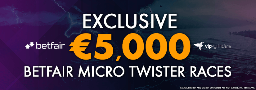 €5,000 Exclusive Betfair Micro Twister Races