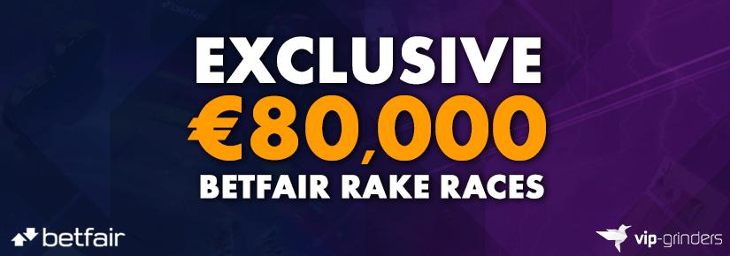 €80,000 Exclusive Betfair Rake Races