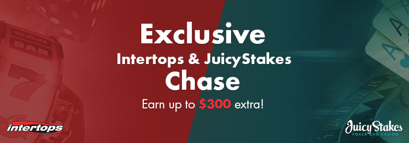 Exclusive Intertops & JuicyStakes Chase