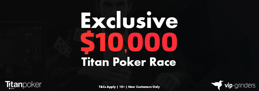 Exclusive $10,000 Titan Poker Race