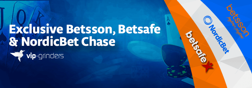 Betsson, Exclusive Betsafe & Nordicbet Chase