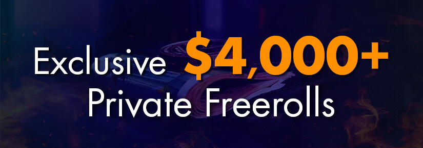 Exclusive $4.000+ Private Freerolls September