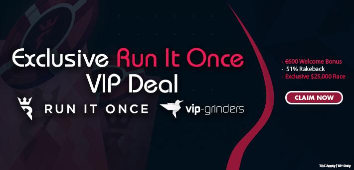Run It Once Poker Exclusive Deal VIP-grinders