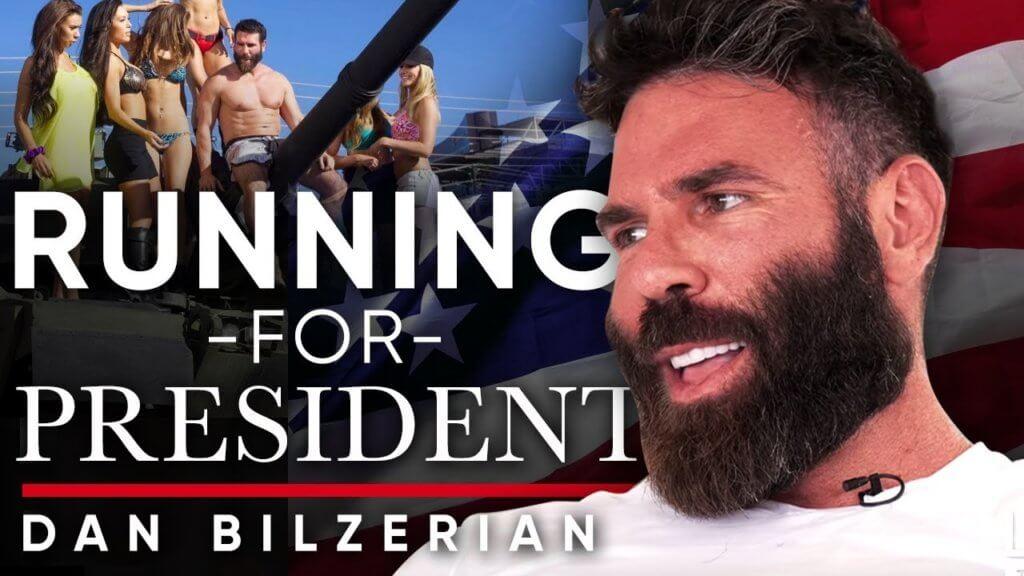 Instagram King Dan Bilzerian to run for President!