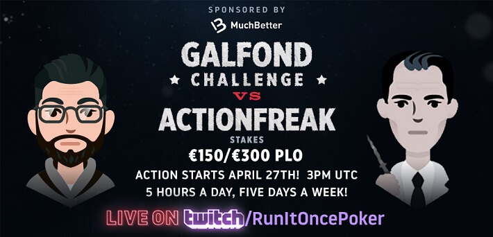 Watch the Galfond Challenge vs ActionFreak live here!